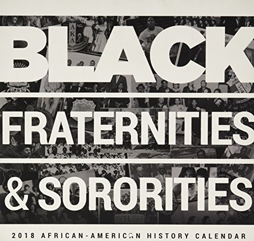 Search : Black fraternities & Sororities 2018 African American Calendar