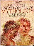New Larousse Encyclopedia of Mythology, Robert Graves, 0517004046