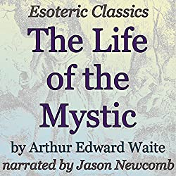 The Life of the Mystic