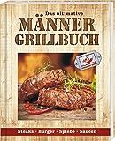 Männergrillbuch: Männer sind die besten Griller (print edition)