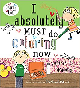 Amazon.com: I Absolutely Must Do Coloring Now or Painting or Drawing ...