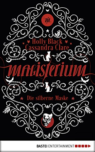 Magisterium: Die silberne Maske. Band 4 (Magisterium-Serie) (German Edition)