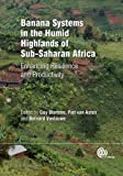 Banana Systems in the Humid Highlands of Sub-Saharan Africa, , 1780642318