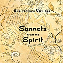 Sonnets from the Spirit Audiobook by Christopher Villiers Narrated by Matt Standley