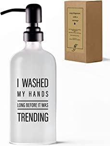 Fancyfams Soap Dispenser with a Message - 16 oz Frosted Glass Soap Dispenser with Matte Black Stainless Steel Pump - House Warming Presents for New Home - Glass Soap Dispenser (Trending - 16oz)