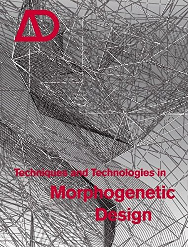Techniques and Technologies in Morphogenetic Design