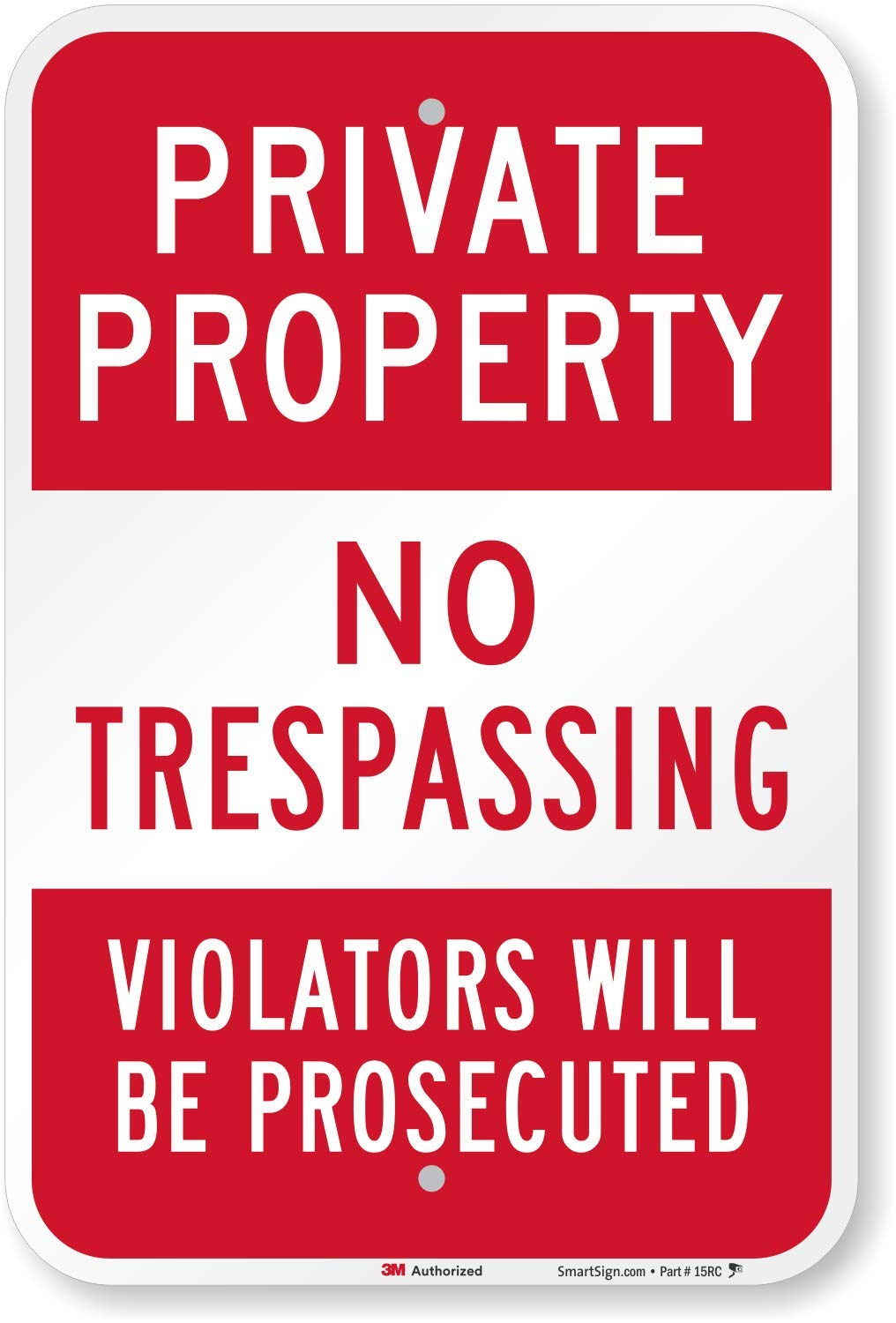 ''Private Property - No Trespassing, Violators Prosecuted'' Sign By SmartSign   12'' x 18'' 3M High Intensity Grade Reflective Aluminum