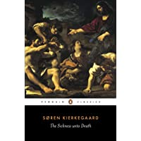 The Sickness Unto Death: A Christian Psychological Exposition of Edification and Awakening by Anti-Climacus