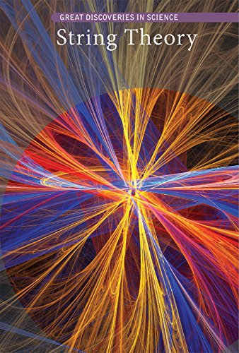 - String Theory (Great Discoveries in Science)