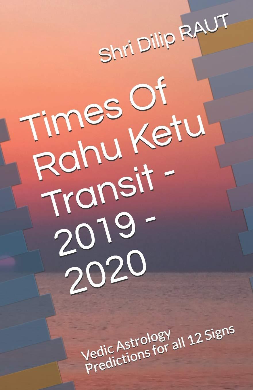 Times Of Rahu Ketu Transit - 2019 - 2020: Vedic Astrology