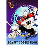 Tommy Soderstrom Hockey Card 1992-93 Ultra Import #23 Tommy Soderstrom