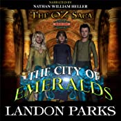 The City of Emeralds: The Oz Saga, Book 1 | Landon Parks
