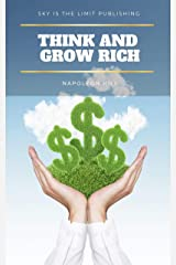Think And Grow Rich Kindle Edition