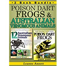Poison Dart Frogs & Australian Venomous Animals: Fun Animal Facts Picture Book for Kids with Native Wildlife Photos. 2 Book Bundle (Book Bundle Compilation Collection Set 4)