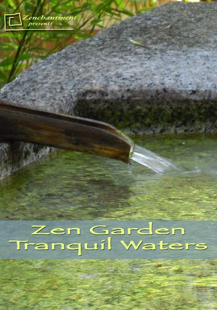 Zen Garden- Tranquil Waters - Relaxation & Meditation