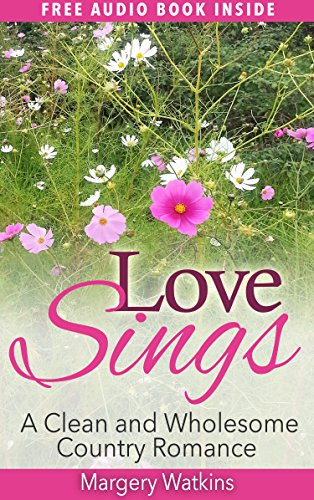 """FREE audio book for you inside.  A very short and very sweet, old-fashioned love story.""""Love Sings"""" is an old-fashioned love story about a sweet country girl who's just had her heart broken. Will she find that she can again experience pure, sweet lov..."""