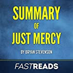 Summary of Just Mercy by Bryan Stevenson | FastReads