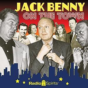 Jack Benny: On the Town Radio/TV Program