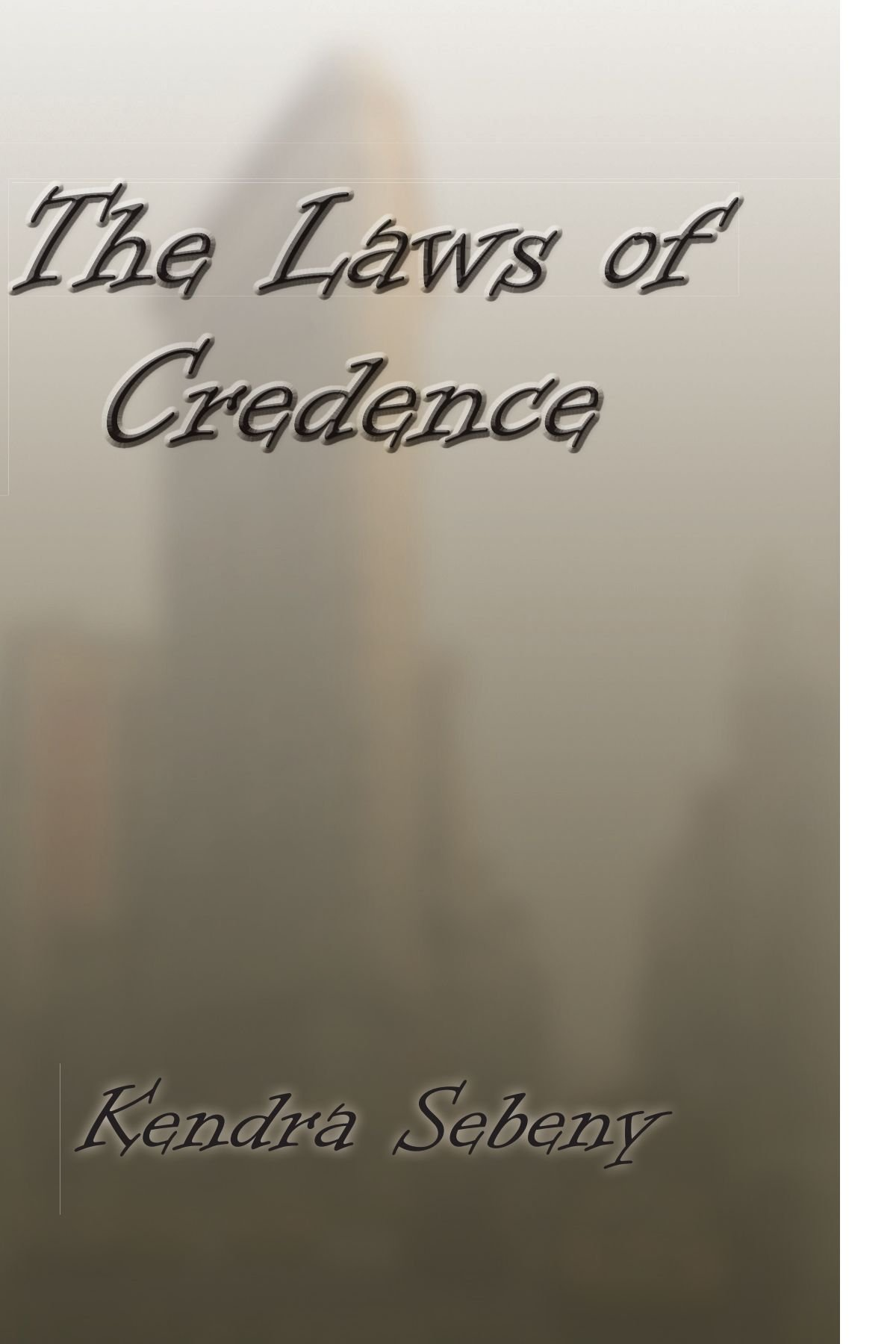 Read Online The Laws of Credence pdf