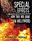 Special Effects, Robert G Willard, 0989727904