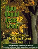 How Would Jesus Lead? 9781591964698