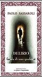 DELIRIO - a tale of anybody