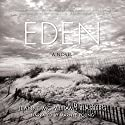 Eden: A Novel Audiobook by Jeanne McWilliams Blasberg Narrated by Marnye Young