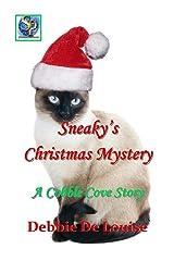 Sneaky's Christmas Mystery Kindle Edition