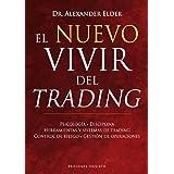 El nuevo vivir del trading (EXITO) (Spanish Edition)