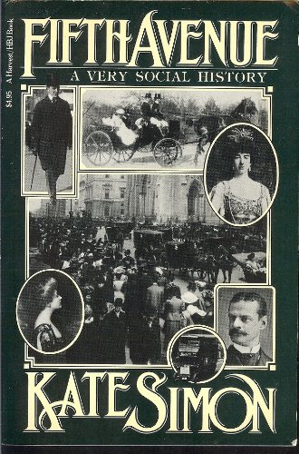 Fifth Avenue: A Very Social History (Harvest/Hbj Book)