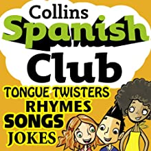 Spanish Club for Kids: The fun way for children to learn Spanish with Collins Audiobook by Rosi McNab, Ruth Sharp Narrated by  Collins