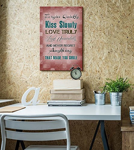 Print Retro Style Quote Forgive Quickly Kiss Slowly Love Truly Laugh Uncontrollably Never Regret Anything That Made You Smile 12 L X 18 W