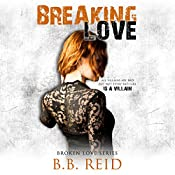 Breaking Love | B. B. Reid