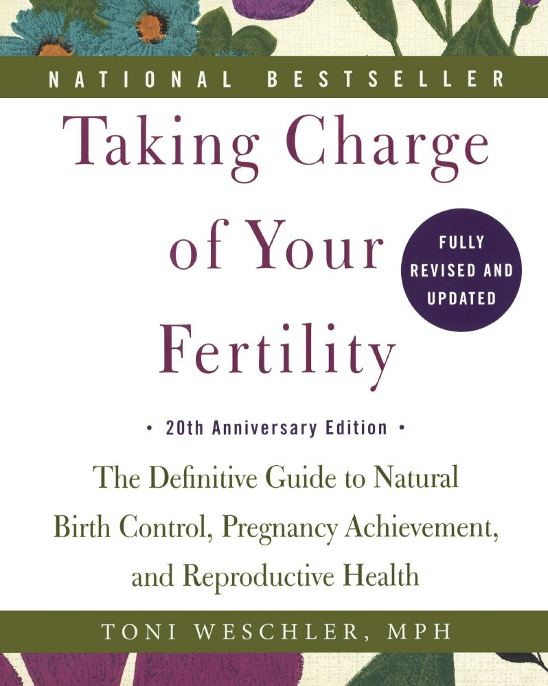 Taking Charge Of Your Fertility: 20th Anniversary Edition (Turtleback School & Library Binding Edition) by Turtleback Books