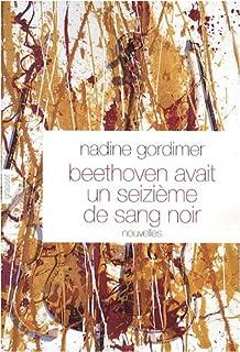 Beethoven avait un seizième de sang noir, Gordimer, Nadine