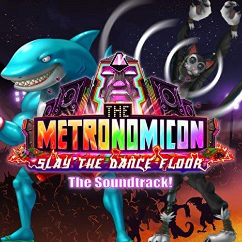 The Metronomicon: Slay the Dan...