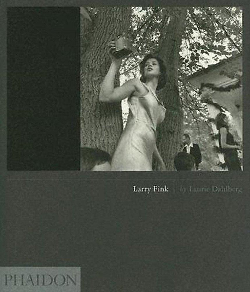 Larry Fink. Ediz. inglese (Inglese) Copertina rigida – 1 gen 2005 Laurie Dahlberg Phaidon 071484022X Altra illustrata