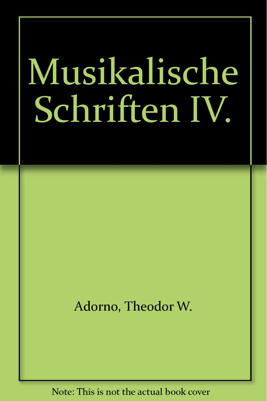 Gesammelte Schriften, Kt, Bd.17, Musikalische Schriften
