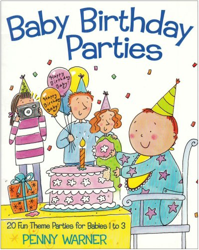 Baby Birthday Parties ()