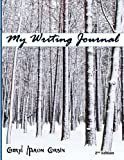 My Writing Journal, Cheryl Corbin, 0615699944