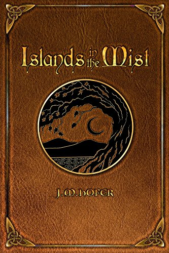 Islands in the Mist (Islands in the Mist Series Book 1) 1 Line Anchor Arch