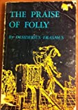 The Praise of Folly 9780691019697