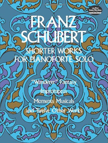 Shorter Works for Pianoforte Solo (Dover Music for Piano)