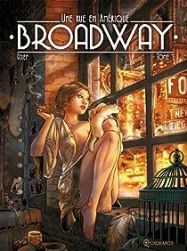 Broadway - Une rue en Amérique, tome 1 par Djief