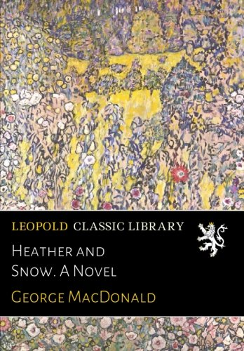 Heather and Snow. A Novel pdf epub