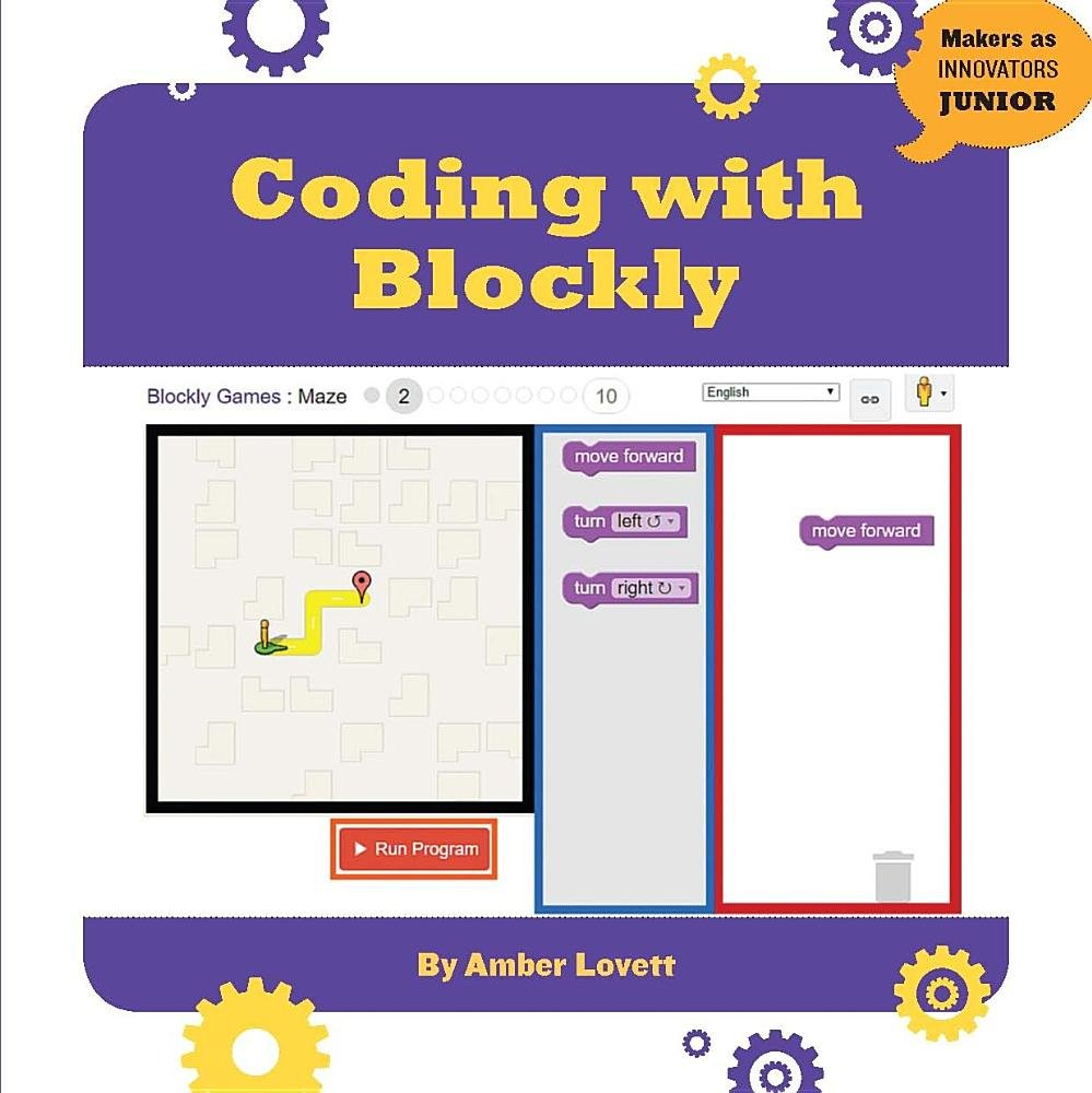 Coding with Blockly (Makers as Innovators)