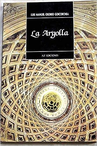 comprar baratas f01ab ae21e La argolla: Novela (AZ index) (Spanish Edition): Luis Manuel ...