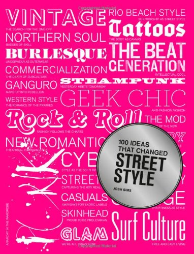 100 Ideas that Changed Street Style pdf