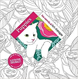Puppies 100 Coloriages Les Carres D Art Therapie French