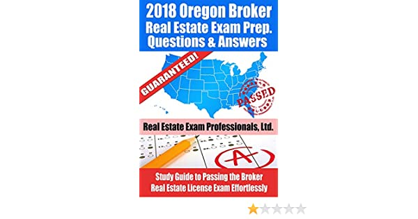 2018 oregon real estate exam prep questions and answers study guide 2018 oregon real estate exam prep questions and answers study guide to passing the broker real estate license exam effortlessly kindle edition by real fandeluxe Gallery